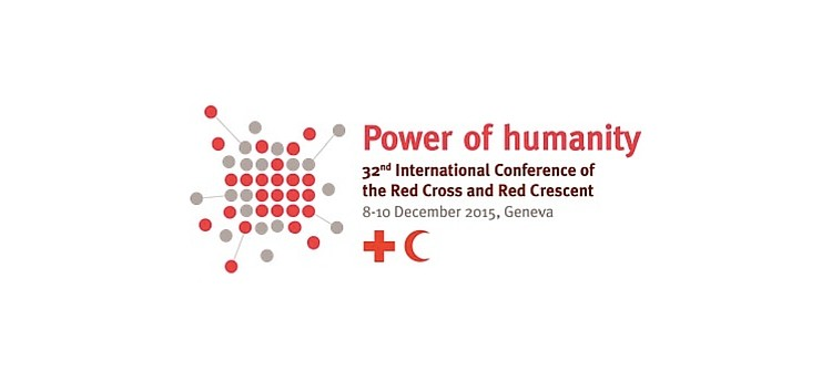 Power of Humanity – 32nd International Conference of the Red Cross and Red Crescent